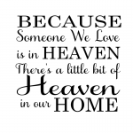 Because Someone In Heaven
