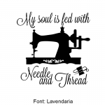My Soul is Fed with Needle and Thread